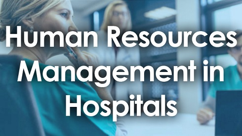 Human Resources Management In Hospitals